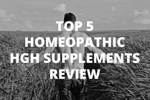 Top 5 Homeopathic HGH Supplements Review